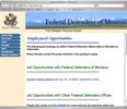 The website of the MT Federal Defender is seeking an attorney.