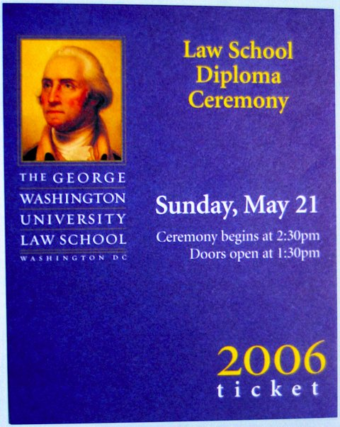 A photo of a ticket to the GW law school diploma ceremony.
